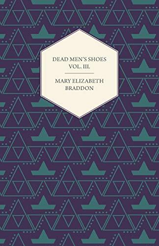 Dead Men's Shoes Vol. III.