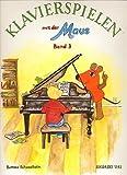 Juego de piano con la banda de ratón 3 con lápiz – la continuación de la popular escuela de piano para clases individuales y de grupo para niños a partir de 9 años y jóvenes – Notas/música de karet