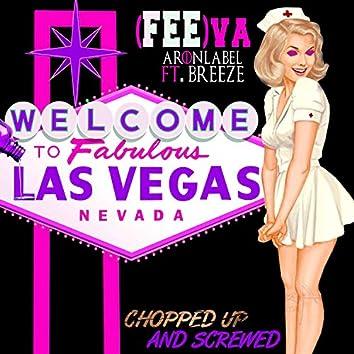 (FEE)va                  Chopped up and Screwed