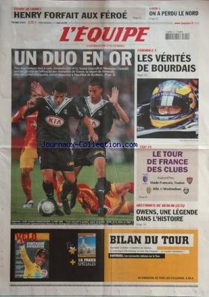 EQUIPE (L') [No 20121] du 11/08/2009 - foot - les 2 buteurs face a lens - yoann gourcuff et marouane chamakh - equipe de france - henry forfait aux feroe - ligue 1 - on a perdu le nord - f1 - les verites de bourdais - top 14 - le tour de france des clubs - stade francais , toulon, albi et montauban - histoires de berlin - owens, une legende dans l'histoire
