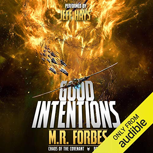Good Intentions Audiobook By M.R. Forbes cover art