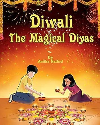 Diwali: The Magical Diyas