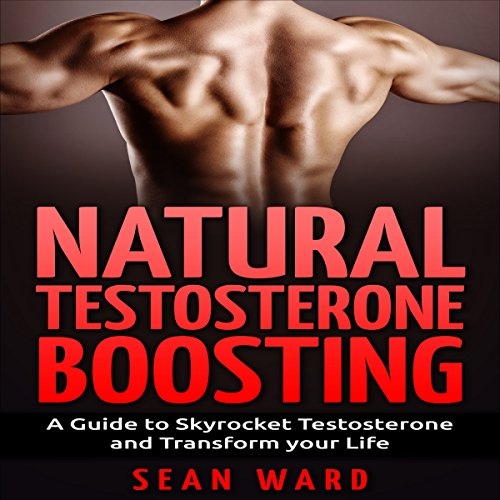 Natural Testosterone Boosting audiobook cover art