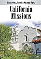 Discoveries...America National Parks: California Missions