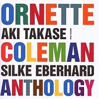 Ornette Coleman Anthology by Aki Takase (2000-04-25)