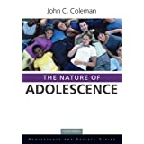 The Nature of Adolescence (Adolescence and Society) (English Edition)