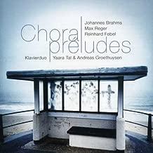 Brahms / Febel / Reger: Choral Preludes