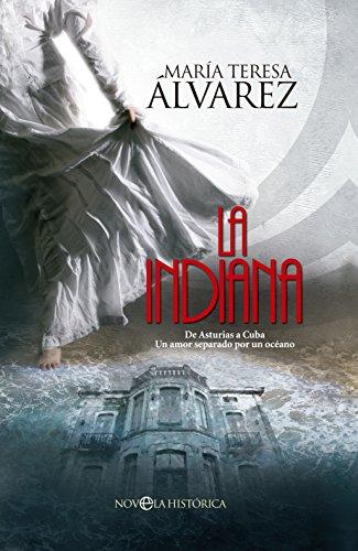 La Indiana (Novela Histórica) eBook: Álvarez, María Teresa: Amazon ...