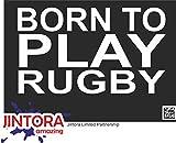 JINTORA Autocollant/Autocollant de Voiture - né pour Jouer au Rugby - 170x99 mm - JDM/Die Cut - Voiture/vitre / Ordinateur Portable/fenêtre - Blanc