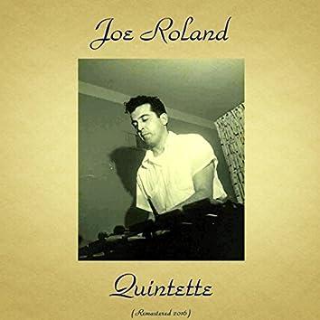Joe Roland Quintette (feat. Freddie Redd / Dick Garcia) [Remastered 2016]
