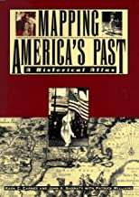 Mapping America's Past: A Historical Atlas (Henry Holt Reference Book)