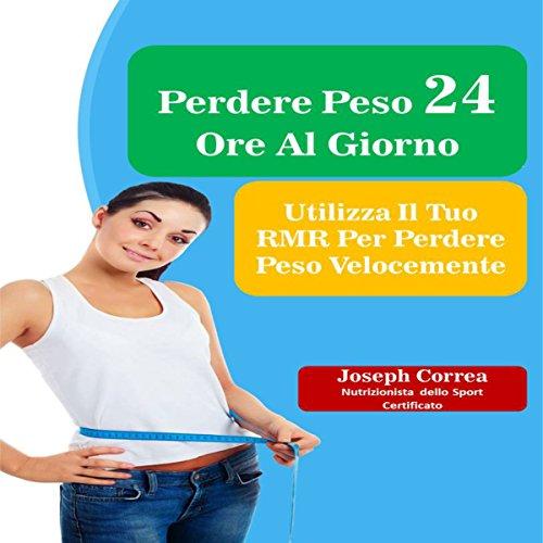 Perdere Peso 24 Ore Al Giorno cover art