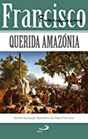 Querida Amazónia (Portuguese Edition)