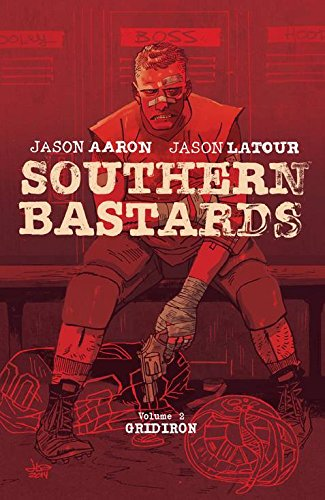Southern Bastards Volume 2: Gridiron (Southern bastards, 2)
