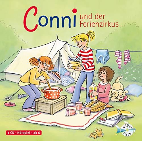 Conni und der Ferienzirkus (Meine Freundin Conni - ab 6 19): 1 CD