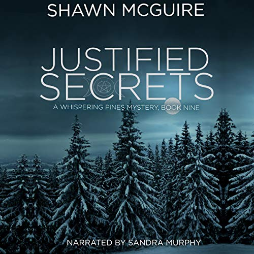 Justified Secrets Audiobook By Shawn McGuire cover art