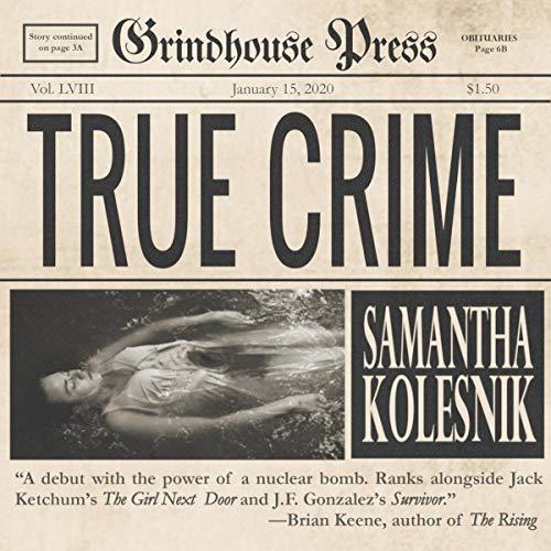 True Crime Audiobook By Samantha Kolesnik cover art