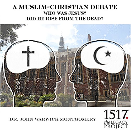 Who Was Jesus? Did He Rise from the Dead? A Muslim-Christian Debate audiobook cover art