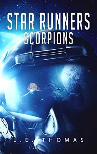 Book: Star Runners - Scorpions (#4) by L.E. Thomas