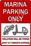 Tarika Marina Parking Only Violators Will Be Towed Aways at