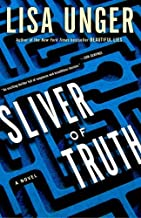 Sliver of Truth (Ridley Jones) by Unger Lisa (2008-03-25) Paperback