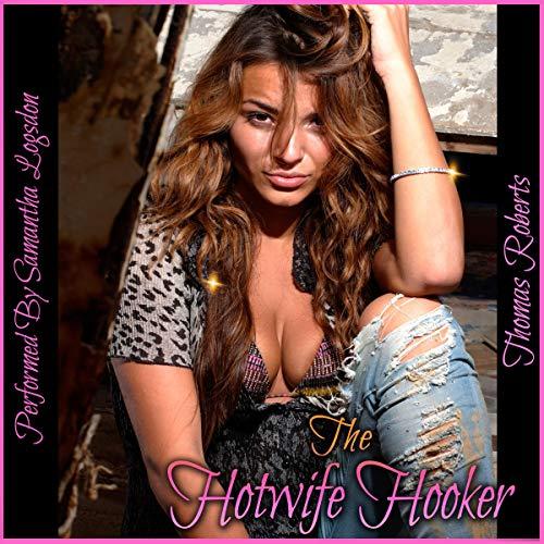 The Hotwife Hooker audiobook cover art