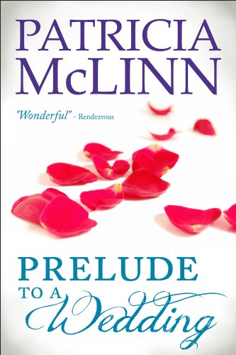Prelude To A Wedding by McLinn, Patricia ebook deal