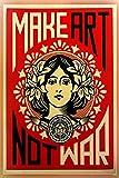 PosterHub Shepard Fairey Make Art Not War-Poster, mattes