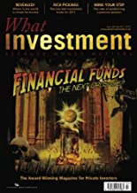 What Investment - July 2011 (What Investment Magazine Book 1)