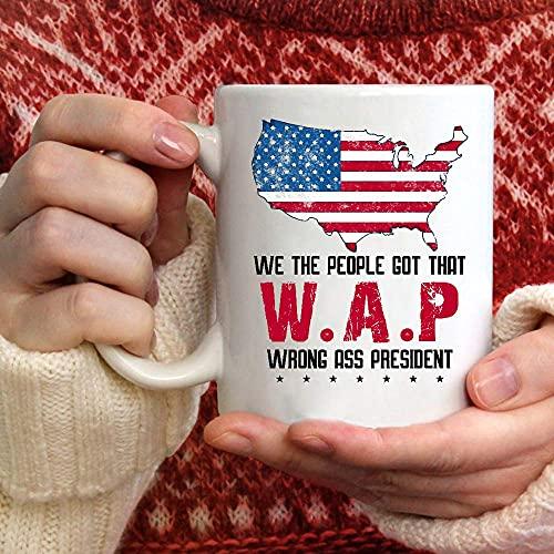 N\A Nosotros, la Gente, obtuvimos Ese Regalo de Taza de café del Presidente WAP Wrong Ass