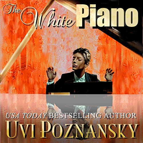 The White Piano Audiobook By Uvi Poznansky cover art