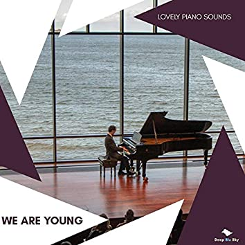 We Are Young - Lovely Piano Sounds