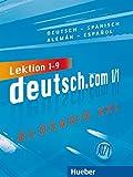 DEUTSCH.COM A1.1 Glos.XXL.Esp. (DT COM)