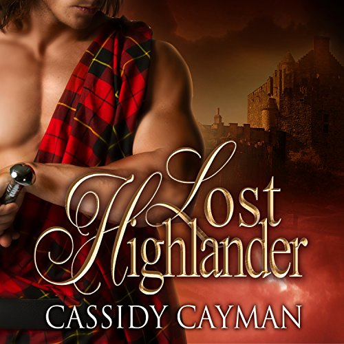 Lost Highlander: Lost Highlander, Book 1 Titelbild