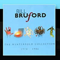 The Winterfold Collection 1978-1986 by Bill Bruford