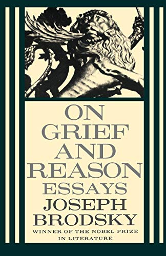 On Grief and Reason: Essays (FSG Classics)