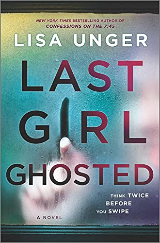 Image of Last Girl Ghosted: A Novel