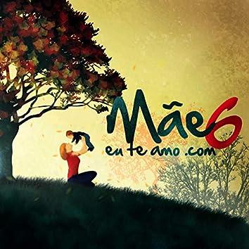 Mãeeuteamo.com Vol. 6