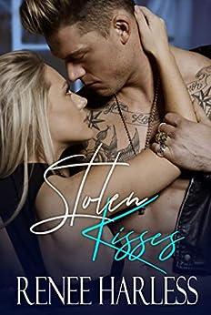 Stolen Kisses (The Stolen Series Book 2) by [Renee Harless, Wander Aguiar]