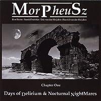 Days of Delirium & Nocturnal Nightmares