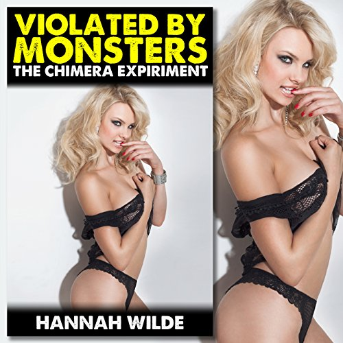 Violated by Monsters: The Chimera Experiment cover art