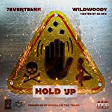 Hold Up [Explicit]