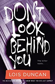 Don't Look Behind You (Lois Duncan Thrillers)