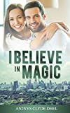 I BELIEVE IN MAGIC (English Edition)