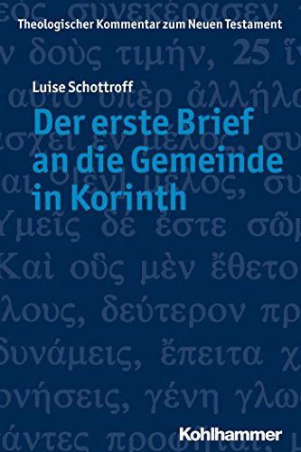 Der erste Brief an die Gemeinde in Korinth (Theologischer Kommentar Zum Neuen Testament 7) (German Edition)