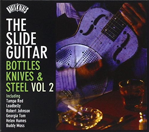 Roots N'Blues-the Slide Guitar-Bottles,Knives&Stee