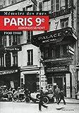 Mémoire des rues - Paris 9E arrondissement