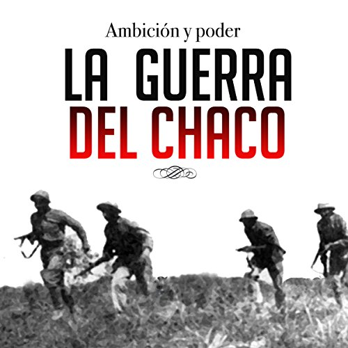 La guerra del Chaco [The Chaco War] copertina