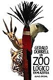 Un zoológico en mi azotea (El libro de bolsillo - Bibliotecas de autor - Biblioteca Durrell)