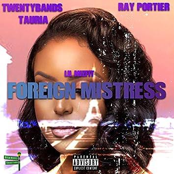 Foreign Mistress (feat. Twentybands Tauria & Ray Portier)
